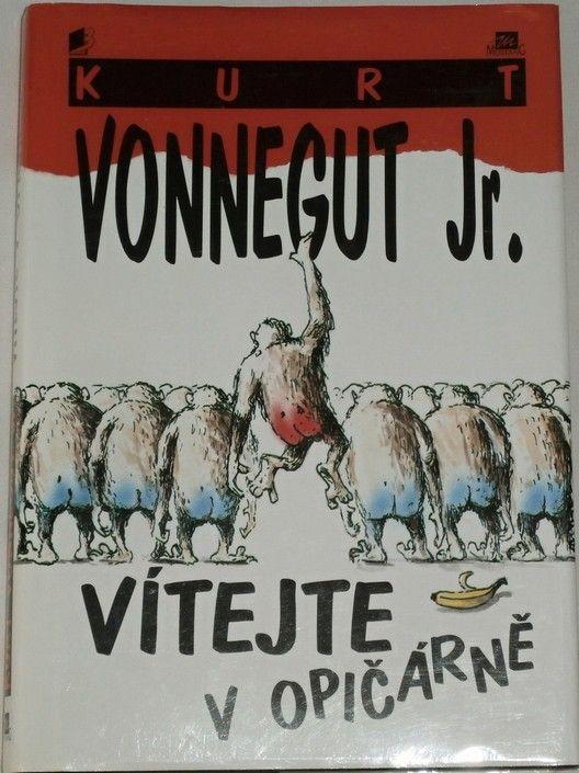 Vonnegut Kurt Jr. - Vítejte v opičárně