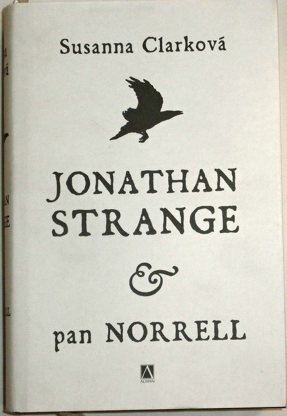 Clarková Susanna - Jonathan Strange & pan Norrell
