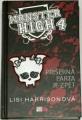Harrisonová Lisi - Monster High: Příšerná parta je zpět