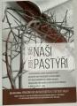 Kalousek Miroslav - Naši pastýři 1938 - 1945