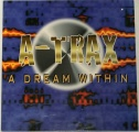 LP A-Trax - A Dream Within