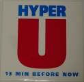 LP Hyper U - 13 Min Before Now