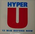 LP Hyper U - 13 Min Before Now