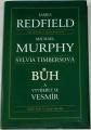 Redield James, Murphy Michael - Bůh a vyvíjející se vesmír