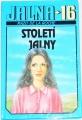 Roche Mazo de la - Století Jalny (Jalna 16)