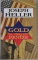 Heller Joseph - Gold za všechny peníze