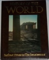 History of the World -  Earliest Times to The Renaissance