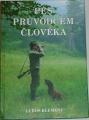 Klement Luboš - Pes průvodcem člověka