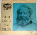 LP - Portrét básníka Jana Nerudy
