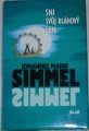 Simmel Johannes Mario - Sni svůj bláhový sen