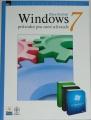 Sinchak Steve - Windows 7: Průvodce pro nové uživatele