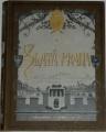 Zlatá Praha 1910, ročník XXVII.