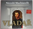 2 CD Machiavelli Niccolo - Vladař