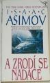 Asimov Isaac - A zrodí se nadace