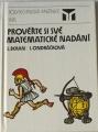 Beran L., Ondráčková I. - Prověřte si své matematické nadání