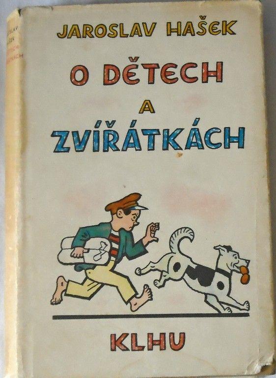 Hašek Jaroslav - O dětech a zvířátkách