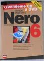 Hlavenka Jiří - Vypalujeme CD a DVD pomocí programu Nero 6