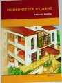 Měšťan Radomír - Modernizace bydlení