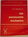 Moreux Th. - Jak porozumím mechanice