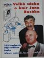 Velká sázka o knír Jana Rosáka - 365 kreslených vtipů Oldřicha Dudka