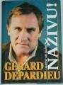 Depardieu Gérard, Neumann Laurent - Naživu!