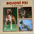 Fleig Dieter - Bojoví psi