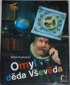 Kratochvíl Miloš - Omyl děda Vševěda