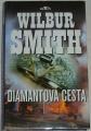 Smith Wilbur - Diamantová cesta