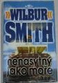 Smith Wilbur - Nenasytný jako moře