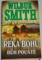 Smith Wilbur - Řeka bohů: Bůh pouště