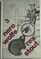 Stout Rex - Třikrát Nero Wolfe