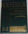 Universum - Všeobecná encyklopedie 4. ( Ř - Ž )