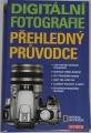 Digitální fotografie - Přehledný průvodce