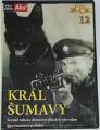 DVD - Král Šumavy