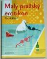 Hartl Patrik - Malý pražský erotikon
