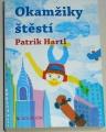 Hartl Patrik - Okamžiky štěstí