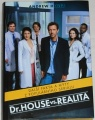 Holtz Andrew - Dr. House vs. realita