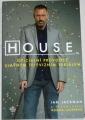 Jackman Ian - House   oficiální průvodce TV seriálem