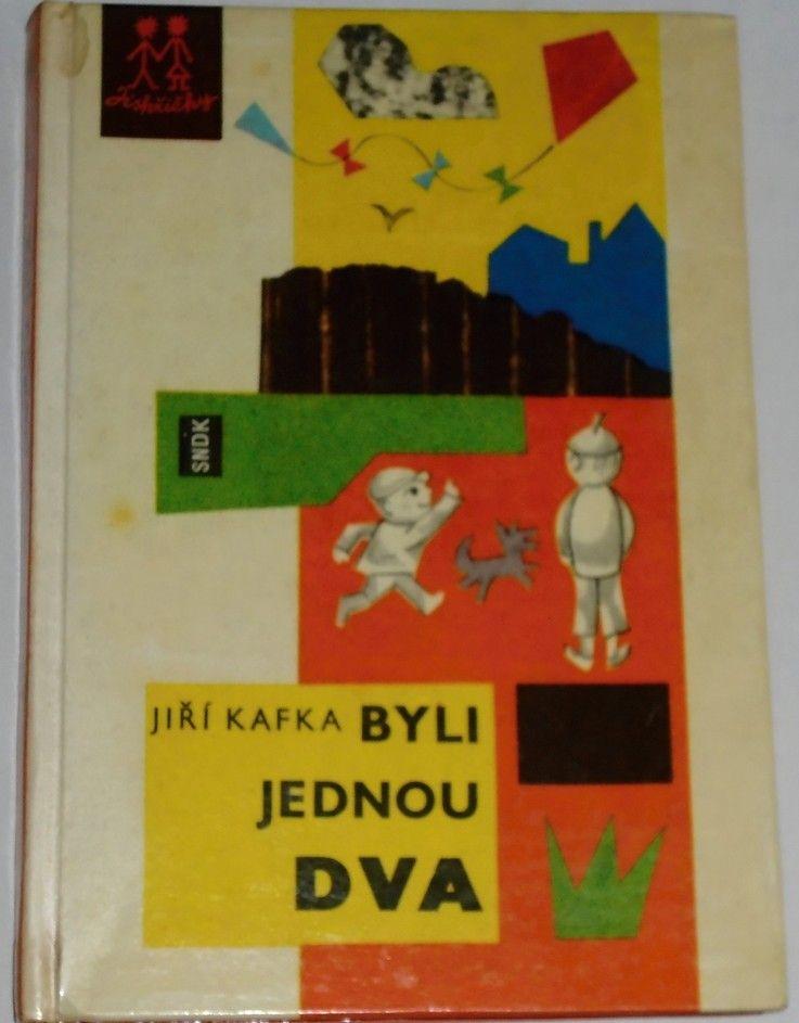 Kafka Jiří - Byli jednou dva