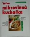 Kaltenbachová Marianne - Velká mikrovlnná kuchařka