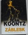 Koontz Dean - Záblesk