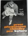 Kotík Josef - První přednesové skladby pro kytaru
