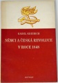 Kreibich Karel - Němci a česká revoluce v roce 1848