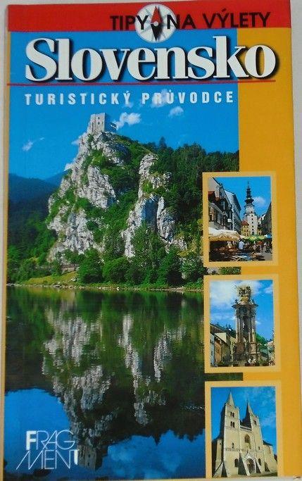 Lacika Ján - Slovensko: Turistický průvodce