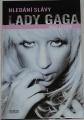 Lester Paul - Hledání slávy Lady Gaga