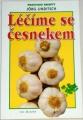 Linditsch Jörg - Léčíme se česnekem