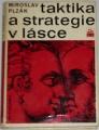 Plzák Miroslav - Taktika a strategie v lásce