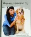 Schwartzová Charlotte - Domácí výchova psa