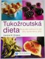 Shreeve Caroline M. - Tukožroutská dieta
