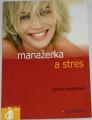 Šnýdrová Ivana - Manažerka a stres